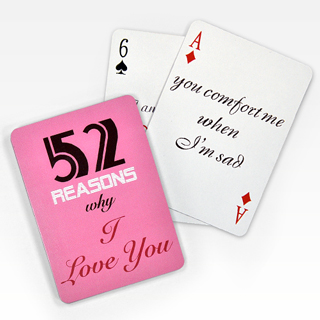 Custom 52 Reasons Why I Love You Playing Cards Standard Size